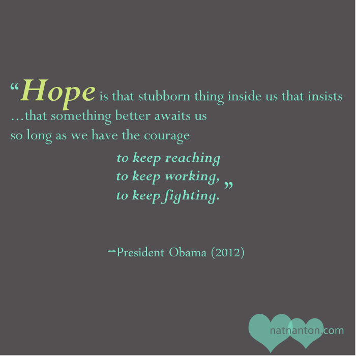 President obama 2012 hope quote